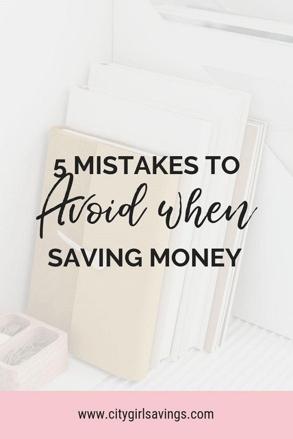 mistakes to avoid when saving money
