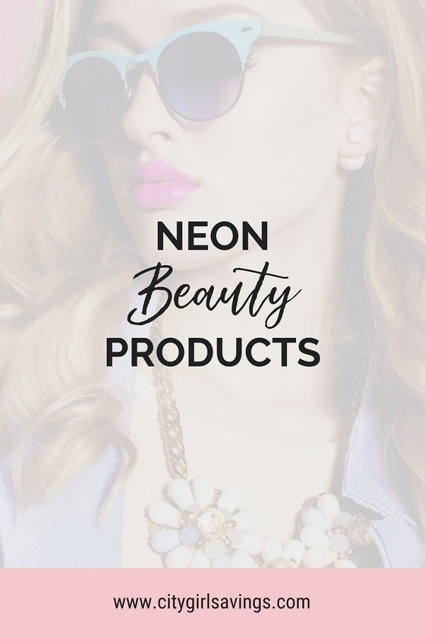 neon beauty products