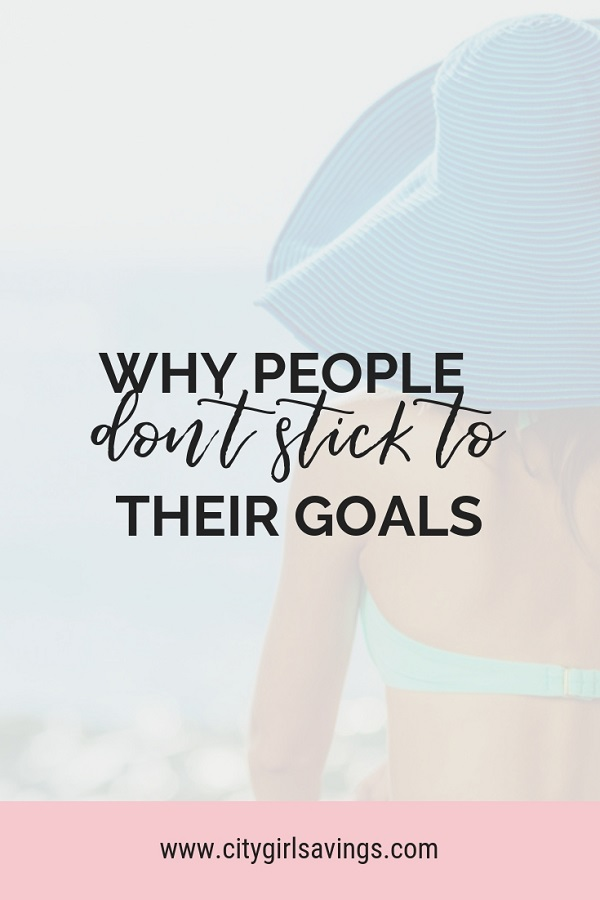 don't stick to goals