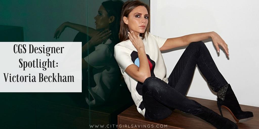 CGS Designer Spotlight: Victoria Beckham