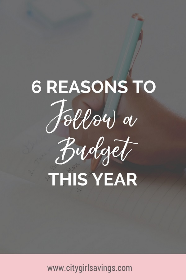 reasons to follow a budget