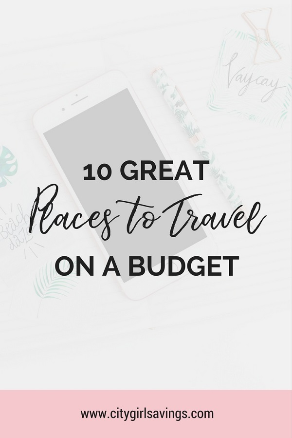 places to travel on a budget
