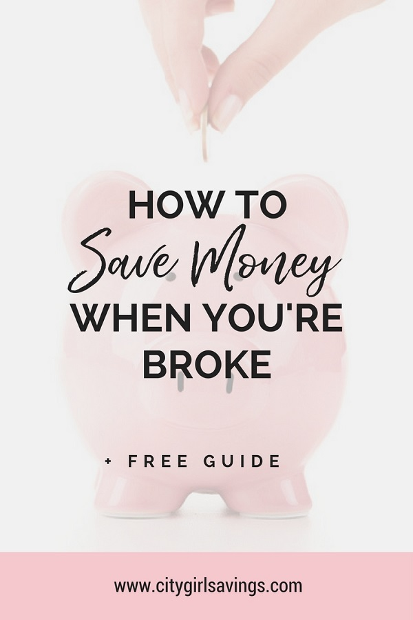 save money when you're broke