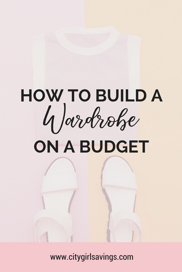 build a wardrobe on a budget