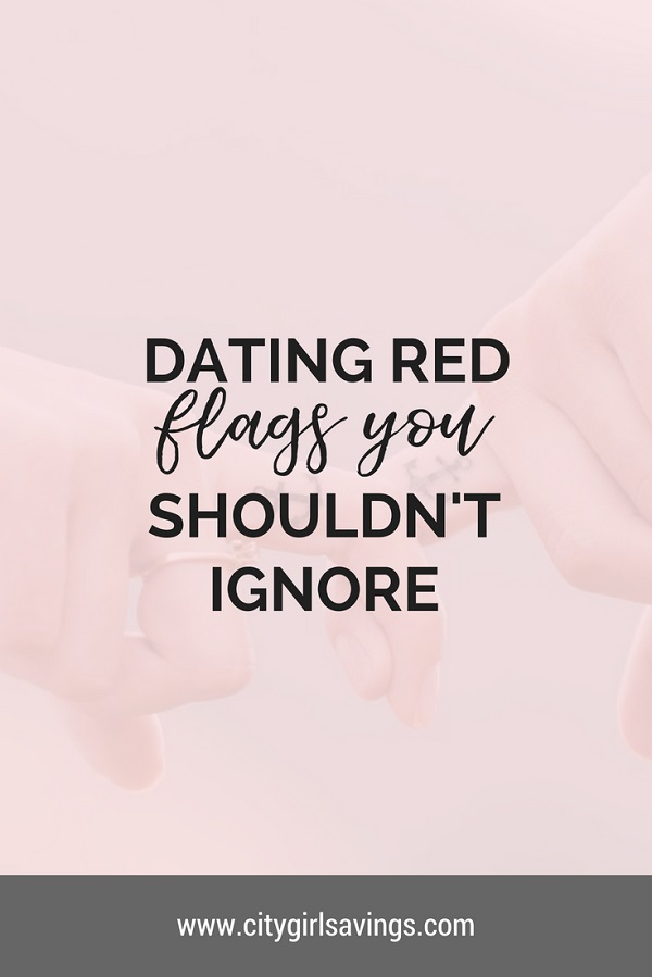 Red flags when dating a new girl