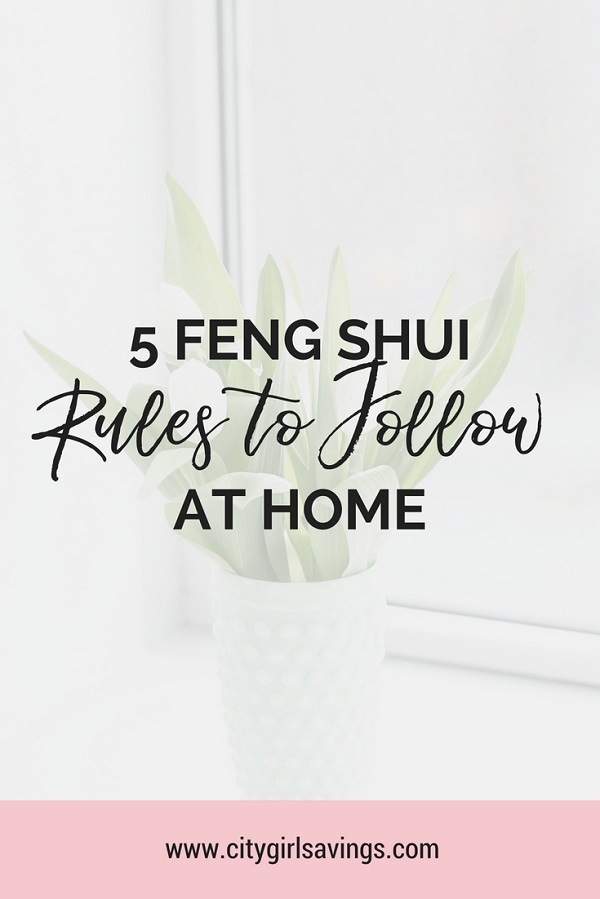 5 Feng Shui Rules To Follow At Home