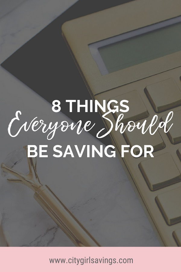 things everyone should be saving for