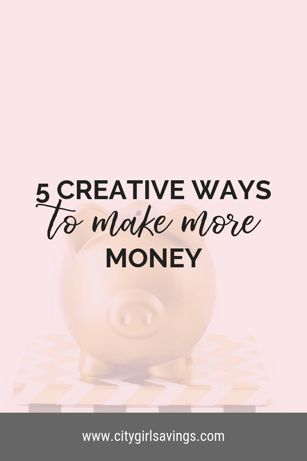 creative ways to make more money