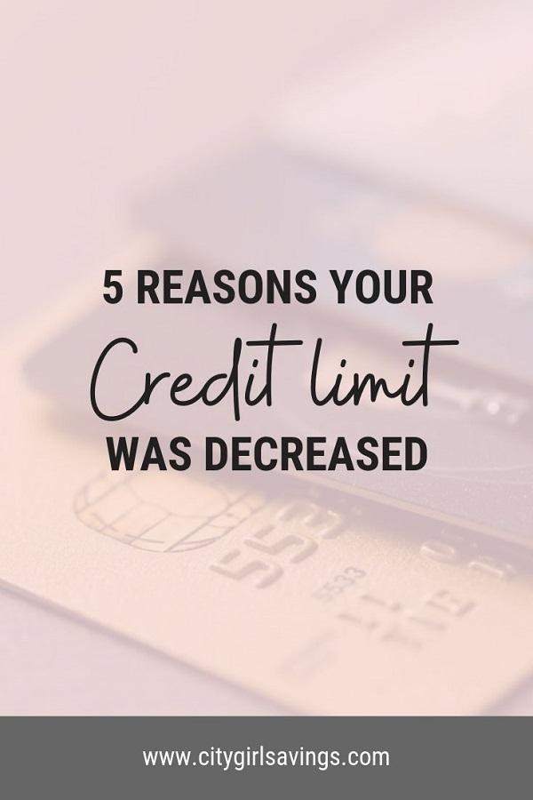 credit limit was decreased