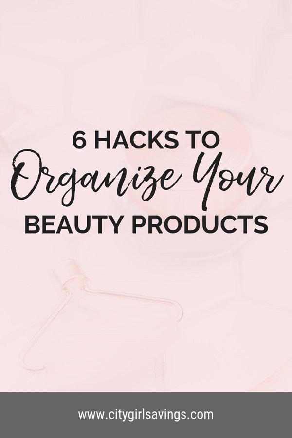 hacks to organize beauty products