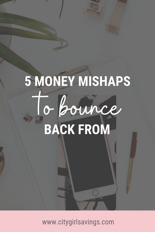 money mishaps to bounce back from