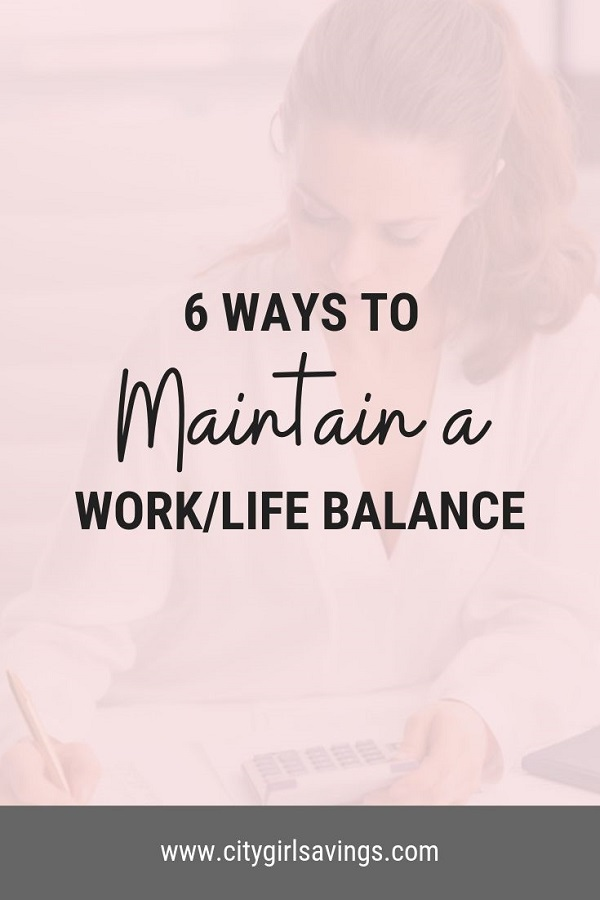 maintain a work life balance
