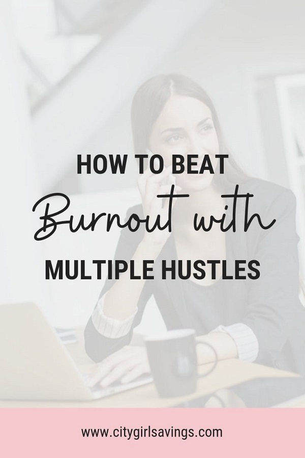 beat burnout with multiple hustles
