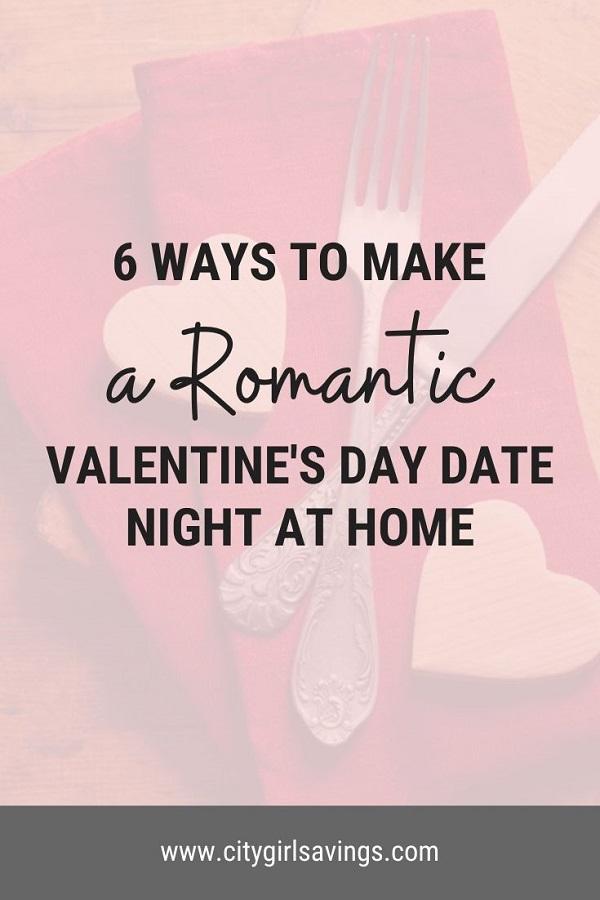 Ways to Make Valentine's Days Date Romantic