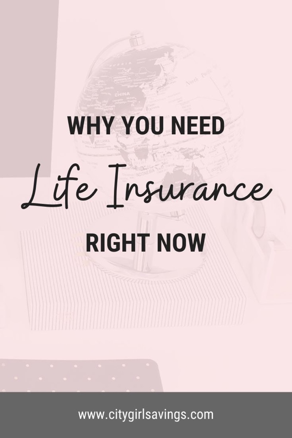 Why You Need Life Insurance Right Now