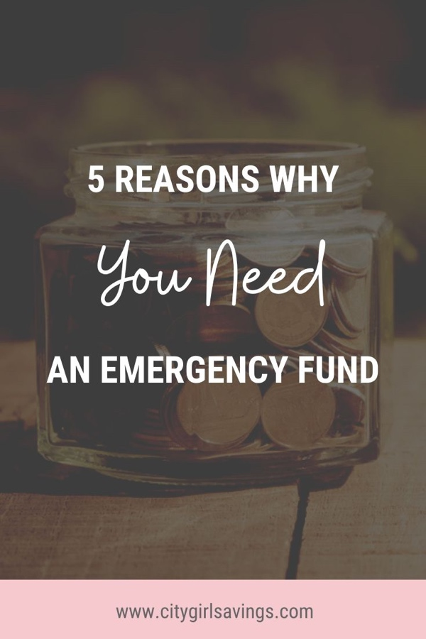 5 Reasons Why You Need an Emergency Fund