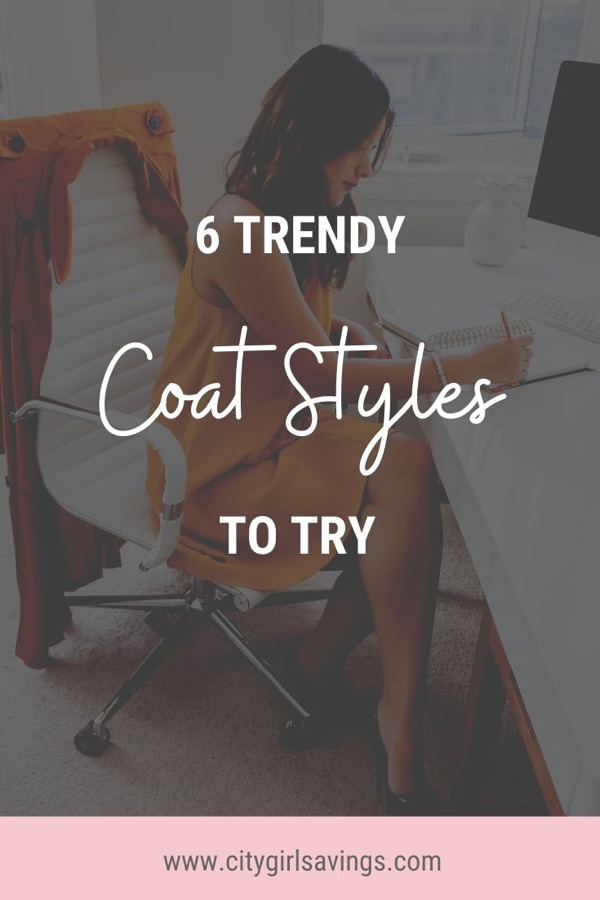 6 Trendy Coat Styles to Try