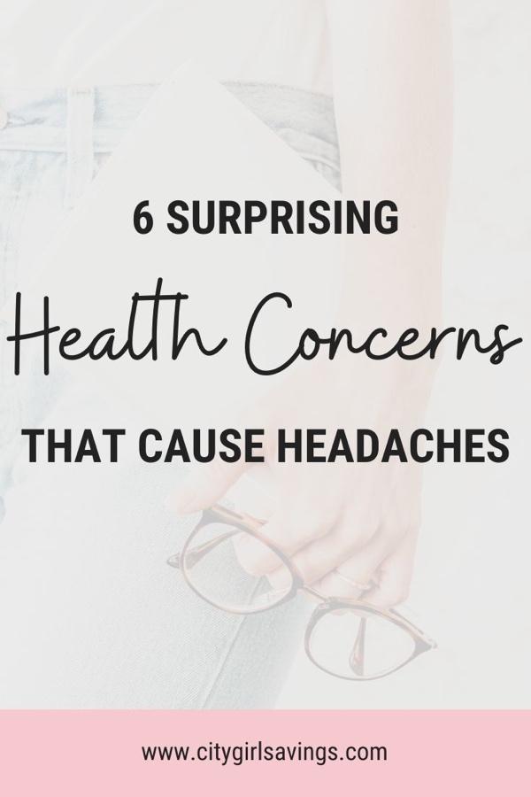 6 Surprising Health Concerns that Cause Headaches