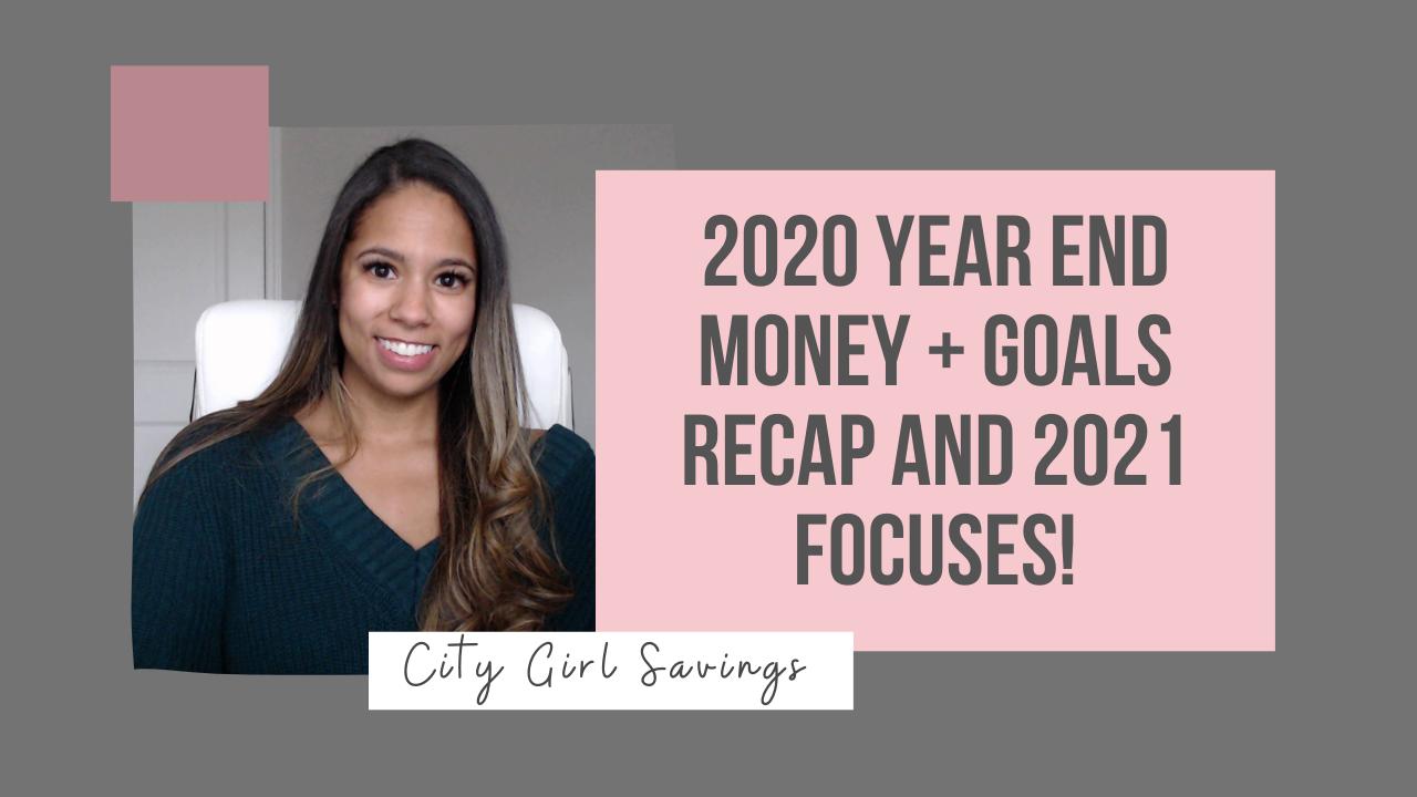 2020 Year End Money + Goal Recap
