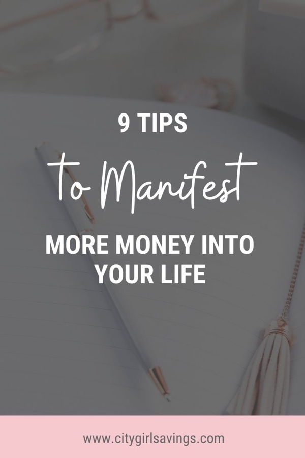 9 Tips to Manifest More Money into Your Life